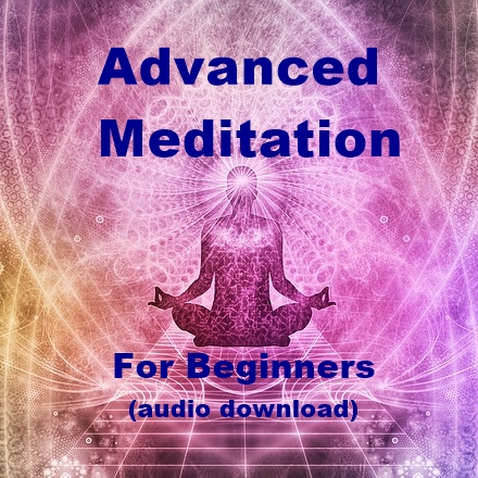 audio download Advanced Meditation For Beginners
