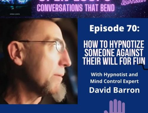 Come Listen to The Open Loops Podcast – w/ Special Guest David Barron (me)